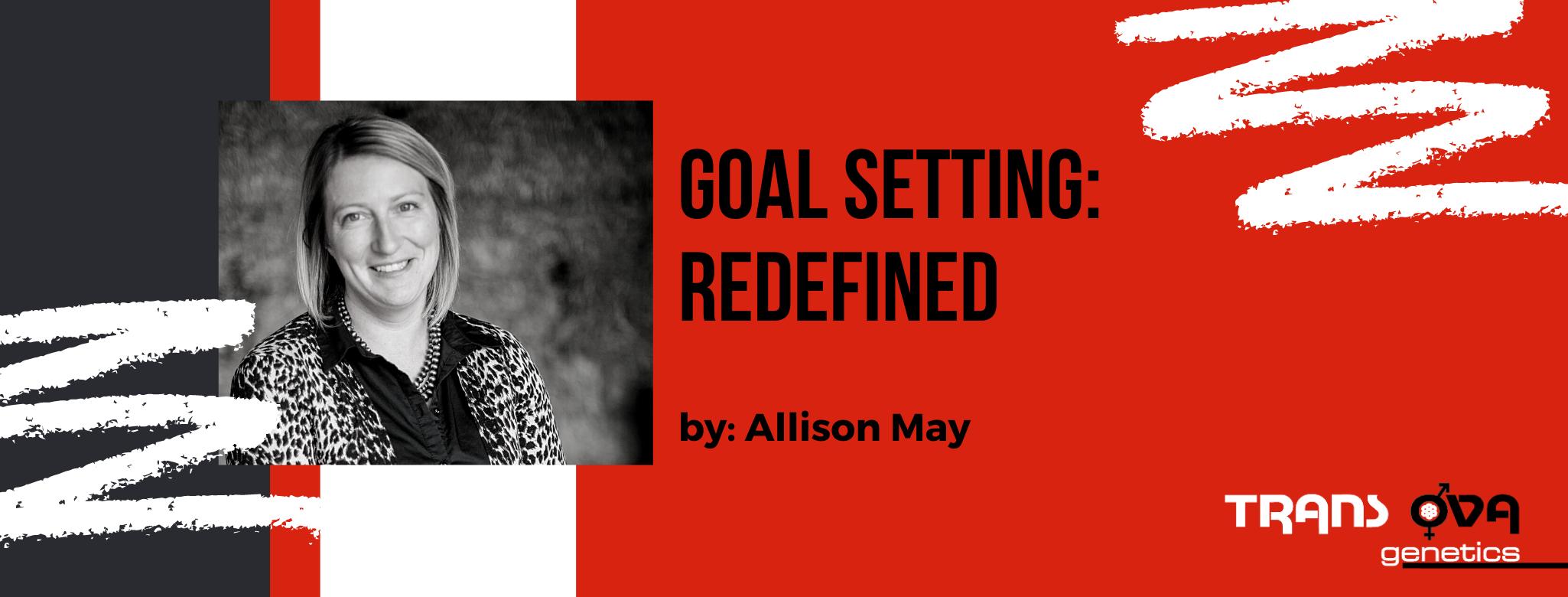 Goal Setting: Redefined